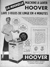 PUBLICITÉ 1954 HOOVER MACHINE A LAVER LAVE 3 KG DE LINGE 4 MN GRANDE ESSOREUSE