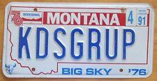 Montana 1991 VANITY License Plate KID'S GROUPIE