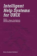 Intelligent Help Systems for UNIX. Hegner, J. 9789401037907 Free Shipping.#*=