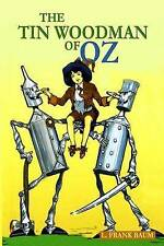 The Tin Woodman Oz Classic Story for Children (Illustrate by Baum L Frank