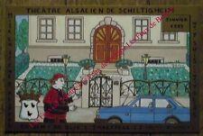Carte postale Theatre Schiltigheim,Do Bin I Do Blie,Haeffele, 420 ex. CPSM