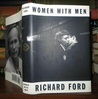 Ford, Richard WOMEN WITH MEN  1st Edition 1st Printing