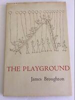 JAMES BROUGHTON  The Playground 1949 Ltd 1/1000 CENTAUR PRESS San Francisco