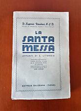LA SANTA MESSA Appunti di S. Liturgia D.E. VANDEUR - 3° ediz Italiana Salesiana
