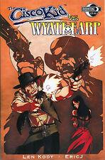 The Cisco Kid vs. Wyatt Earp #1 - 2008, Moonstone Books $3.99 cover price