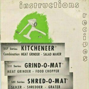 Rival Instruction Kitcheneer 357 Grind-O-Mat 351 Shred-O-Mat 651 Meat Grinder 2R