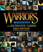Warriors: The Ultimate Guide | Erin Hunter
