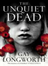 The Unquiet Dead,Gay Longworth- 9780007139552