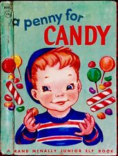 A PENNY FOR CANDY ~ Vintage Children's Rand McNally junior Elf Book VHTF
