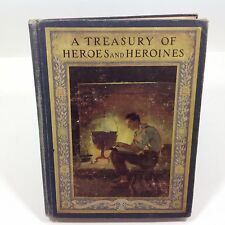 Vintage Book Treasury of Heroes and Heroines by Clayton Edwards 1920