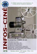 INFOS-CINÉ n°75 (2010) proj. DEBRIE 16 mm
