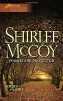 Private Eye Protector (Love Inspired Suspense) by Shirlee McCoy