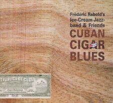 Frederic Rabolt`s Gelato Fascia di jazz & Friends Cubano Cigar Blues CD 2006