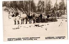 RPPC real photo Eau Claire, Wis. Museum Lumbering in WI. Road Maker rudder#