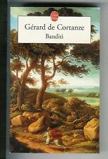 "Gérard de Cortanze : Banditi "" Aventure "" - N° 30479 "" Le Livre de Poche """