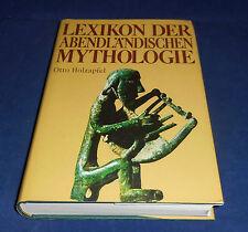Otto Holzapfel - Lexikon der abendländischen Mythologie