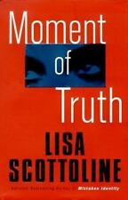 Moment of Truth by Lisa Scottoline (Hardcover - BCE)