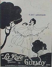 PUBLICITE GUELDY PARFUM LA ROSE DESSIN SIGNE SAT DE 1918 FRENCH AD PUB ART DECO