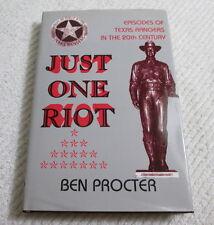 Just One Riot TEXAS RANGERS Episodes 20th Century by Ben Proctor 1991 HC/DJ