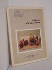 ALBISOLA ALLA SUA SANTA - GRAFICHE F.LLI SPIRITO - 1981