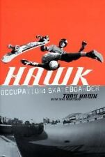 Hawk: Occupation - Skateboarder by Sean Mortimer & Tony Hawk 2001, Paperback