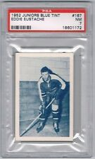 1952 Juniors Blue Tint Hockey Card Montreal #167 Eddie Eustache Graded PSA 7