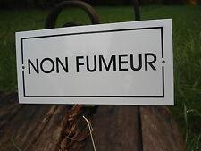 PLAQUE DE PORTE EMAILLEE NON FUMEUR EMAIL VERITABLE 800°C NEUVE FABR. EN FRANCE