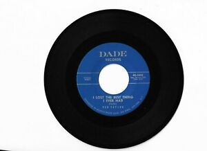 Ted Taylor-I Lost The Best Thing I Ever Had-Dade 5000(1960's Soul 45)(Hear It)