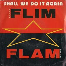 """DISCO 45 Giri Tolga """"Flim Flam"""" Balkan - Shall We Do It Again / Beat It"""