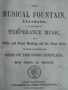 Temperance Song Antique Book 1867 Musical Fountain George Root Rare VHTF HC Hymn
