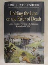 Holding the Line on the River of Death Union Mounted Forces at Chickamauga, Sept