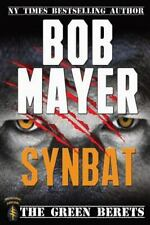 The Green Beret: Synbat by Bob Mayer (2012, Paperback)