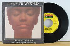 "7"" - HANK CRAWFORD - I Hear A Symphony - Madison - KUDU 931 / ITALY / 1976"