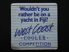WEST COAST COOLER WOULDN'T YOU RATHER BE ON A YACHT IN FIJI COMPETITION COASTER
