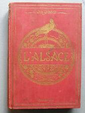 Charles GRAD,  L'ALSACE LE PAYS ET SES HABITANTS, 1921
