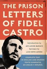 The Prison Letters of Fidel Castro by Fidel Castro (2007, Paperback)