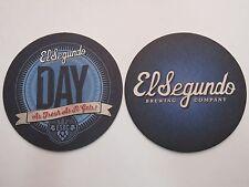 Beer Pub Coaster    EL SEGUNDO Brewing Co Day, As Fresh As It Gets    CALIFORNIA