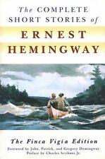 The Complete Short Stories of Ernest Hemingway by Ernest Hemingway (Paperback)