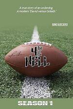NEW 4th & Hell Season 1 by Gino Arcaro