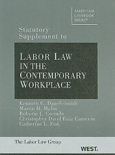 Statutory Supplement to Labor Law In The Contemporary Workplace American Casebo