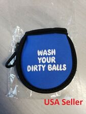 """New Golf Ball Washer / Cleaner Pouch Neopreen/Velvet """" Wash Your Dirty Balls"""""""