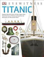 Titanic (Eyewitness) by Dk, NEW Book, FREE & FAST Delivery, (Paperback)