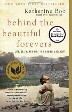 Behind the Beautiful Forevers: Life, Death, and Hope in a Mumbai Undercity by Ka