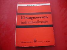 ROBERT DOTTRENS: L'INSEGNAMENTO INDIVIDUALIZZATO. ARMANDO 1971 DIDATTICA n.2