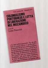 colonialismo portoghese e lotta di liberazione nel mozambico -