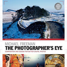 Photographer's Eye Remastered 10th Anniversary Book By Michael Freeman Paperback