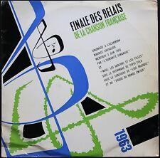 FINALE RELAIS CHANSON FRANCAISE 25CM 1963 Interprètes de FERRE / BREL / NOUGARO