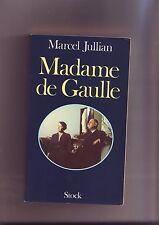 Madame de Gaulle - Marcel Jullian - avec la collaboration de Charles Meyer -