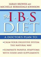 IBS Diet: Reduce Pain and Improve Digestion the Natural Way (Eat to Beat),Dr. S