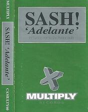 Sash! Adelante CASSETTE SINGLE Multiply Records CAMULTY 60 2 tracks Trance